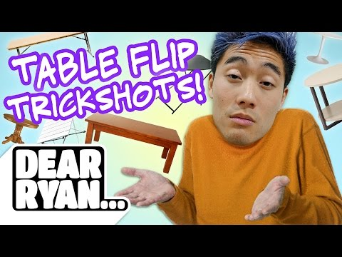 Thumbnail: Table Flip Trickshots! (Dear Ryan)