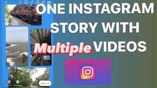 How to Add Multiple Videos in Instagram Story | Instagram Story Tricks screenshot 5