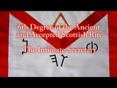 6th Degree of the Ancient and Accepted Scottish Rite - Intimate Secretary