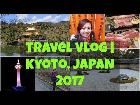 Travel Vlog   Kyoto, Japan 2017