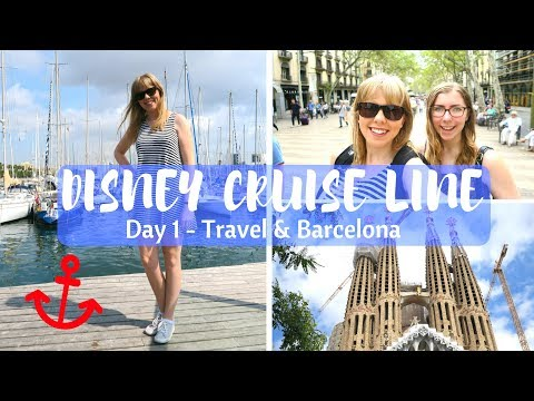 DISNEY CRUISE LINE VLOGS | Travel day and exploring Barcelona | Day 1