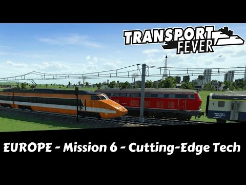 Transport Fever - Let's Try Hard [All Medals] - Cutting-Edge Technology - Europe Campaign Mission 6