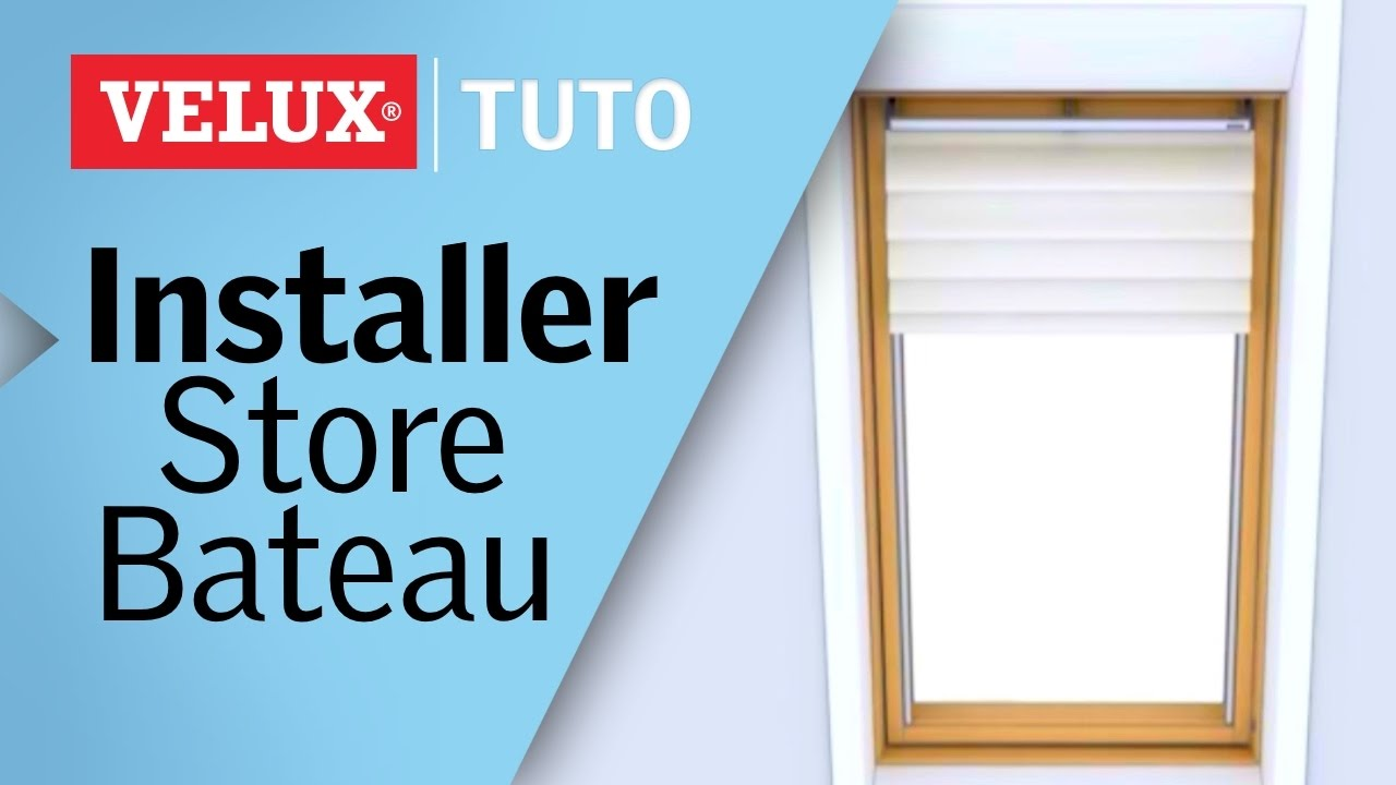 tuto comment installer un store bateau velux youtube. Black Bedroom Furniture Sets. Home Design Ideas