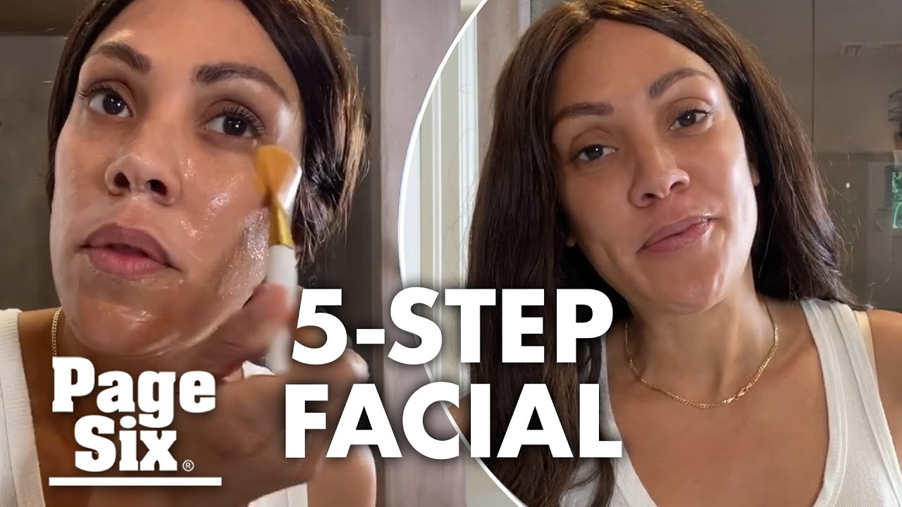 How to do an at-home facial, according to a celebrity skin expert | Page Six Celebrity News