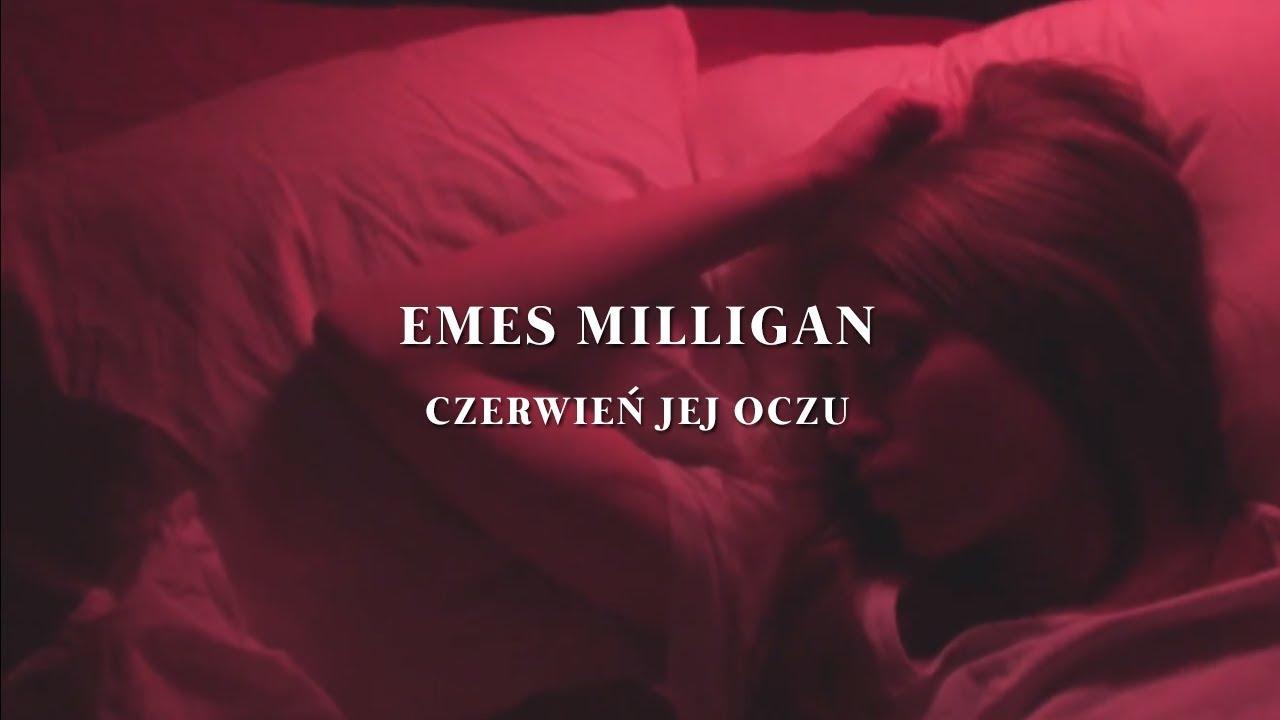 Emes Milligan – Czerwień jej oczu (prod. Emes Milligan)