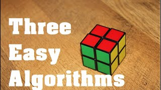 How to solve the 2x2 Rubik's Cube Using 3 Moves (For Beginners)