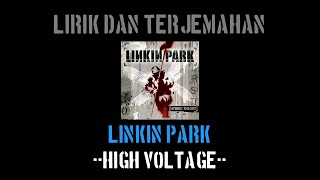 High Voltage - Linkin Park (lirik terjemahan)