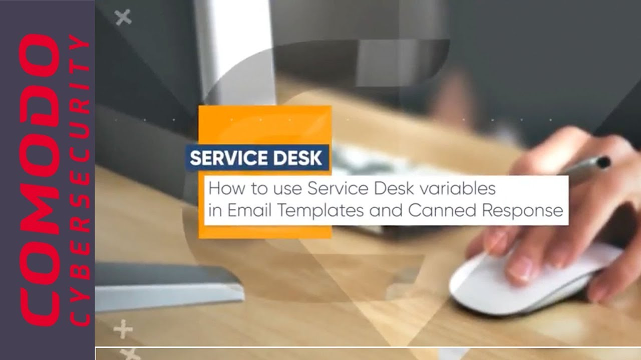 How To Use Service Desk Variables In Email Templates And Canned
