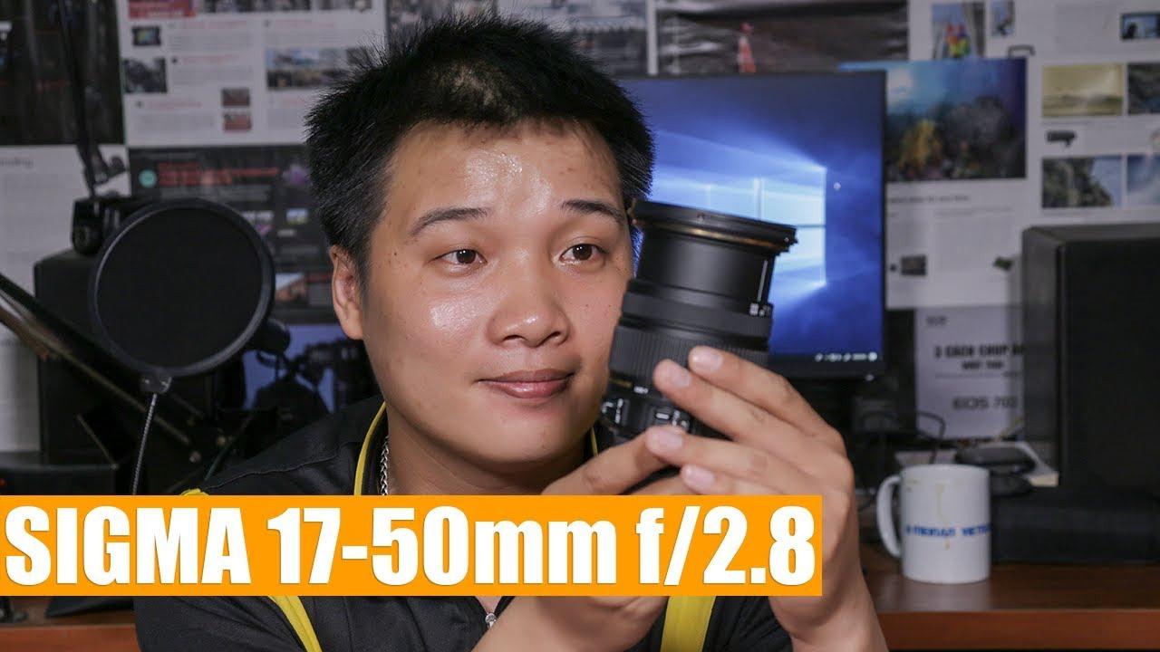 Đánh giá Sigma 17-50mm f/2.8 EX DC OS HSM