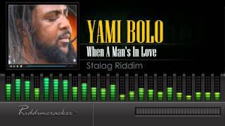 Yami Bolo - When A Man