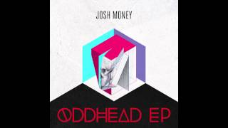 Josh Money - Be Alright