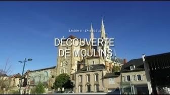 Découverte de Moulins - Terres de France