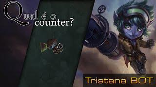 Qual é o Counter Tristana BOT