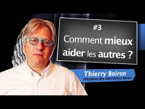 comment mieux aider les autres thierry boiron david laroche youtube. Black Bedroom Furniture Sets. Home Design Ideas