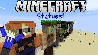 Minecraft Statues-Episode 2-Sethbling,GameChap,BertieChap,WeedLion,ZexyZek,and more!
