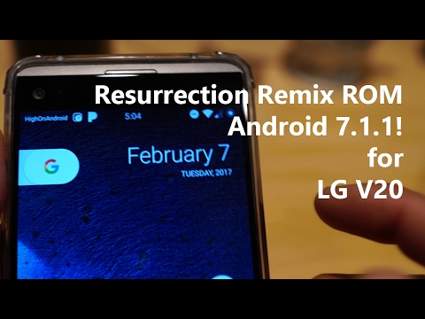 Resurrection Remix ROM w/ Android 7 1 1 for LG V20! - YouTube