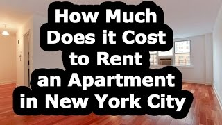 How Much Does it Cost to Rent an Apartment In NYC?
