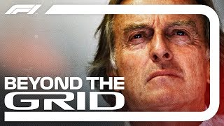 Luca Di Montezemolo Interview | Beyond The Grid | Official F1 Podcast