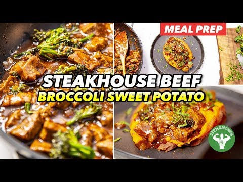 Meal Prep – Steakhouse Beef & Broccoli with Sweet Potato