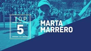 El Top 5 de Marta Marrero - World Padel Tour