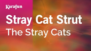 Karaoke Stray Cat Strut - The Stray Cats *