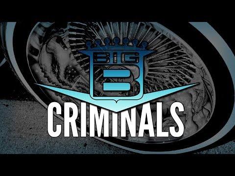 Big B - Criminals