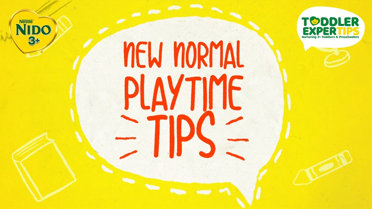 Playtime in the New Normal! | NIDO®3+ Toddler Expertips