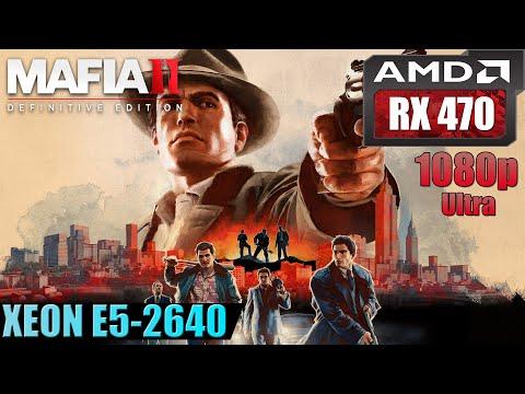 Mafia II: Definitive Edition | RX 470 + Xeon E5-2640 FPS Test | Max Settings | 1080p |