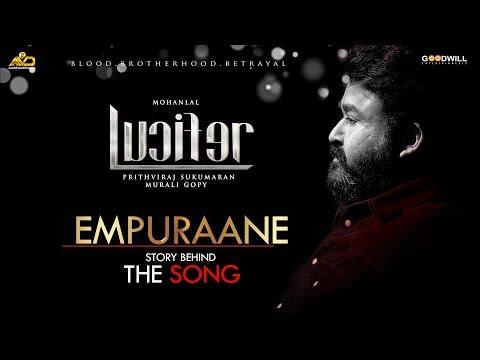 empuraane the story behind the song lucifer prithviraj deepak dev murali gopi usha uthup