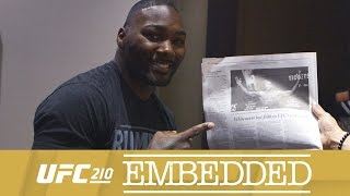 UFC 210 Embedded: Vlog Series - Episode 4