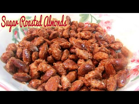Sugar Roasted Almonds