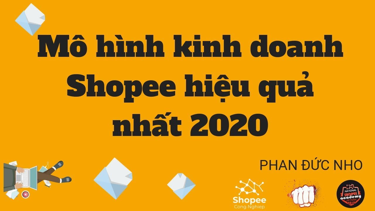 5 Mô hình kinh doanh Shopee hiệu quả nhất 2020