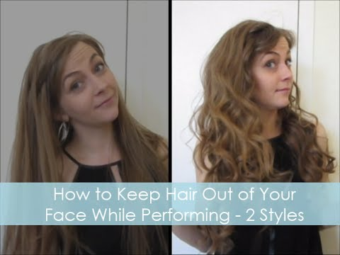 How To Keep Hair Out Of Your Face While Performing 2 Styles Youtube