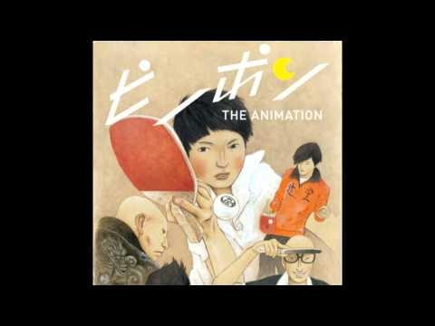 Ping Pong The Animation Soundtrack - 14 - Four-Eyes Attacks
