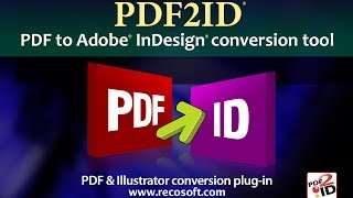 How to Convert PDF to InDesign CC 2017 with PDF2ID