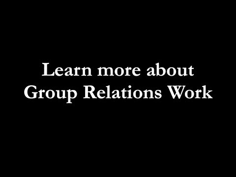 Learn more about group relations work