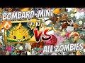 Plants vs Zombies 2 Epic MOD - Bombard Mint vs All Freakin Zombies