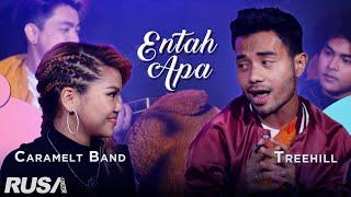 Treehill x Caramelt Band - Entah Apa (Cover)