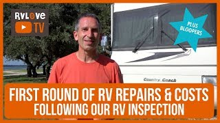 First Round of RV Repairs After RV Inspection + What it Cost | Full-time RV Living