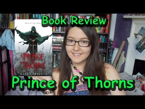 Prince of Thorns (book review) Mark Lawrence