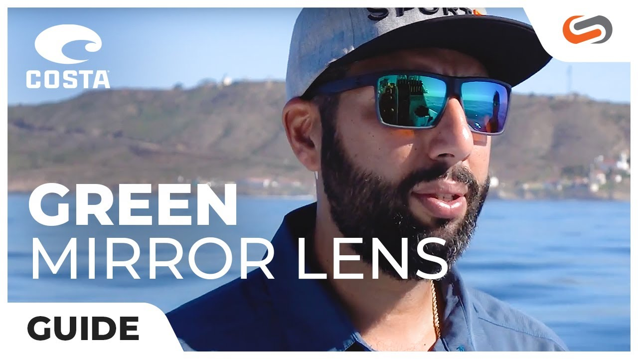 b591581e9f2 Costa Green Mirror Lens Explained