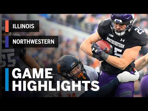 Highlights: Illinois Fighting Illini vs. Northwestern Wildcats | Big Ten Football