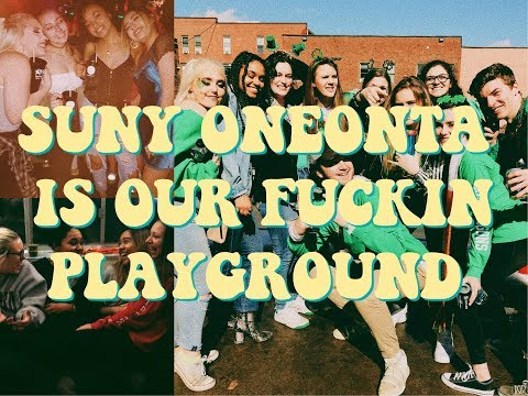 SUNY ONEONTA IS OUR PLAYGROUND