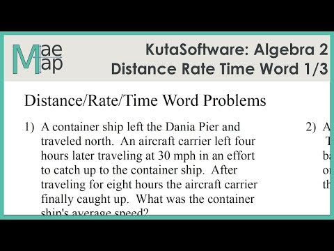 KutaSoftware: Algebra 2- Distance Rate Time Word Problems Part 1