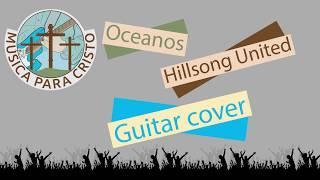 ocanos-hillsong-united-cover-de-guitar