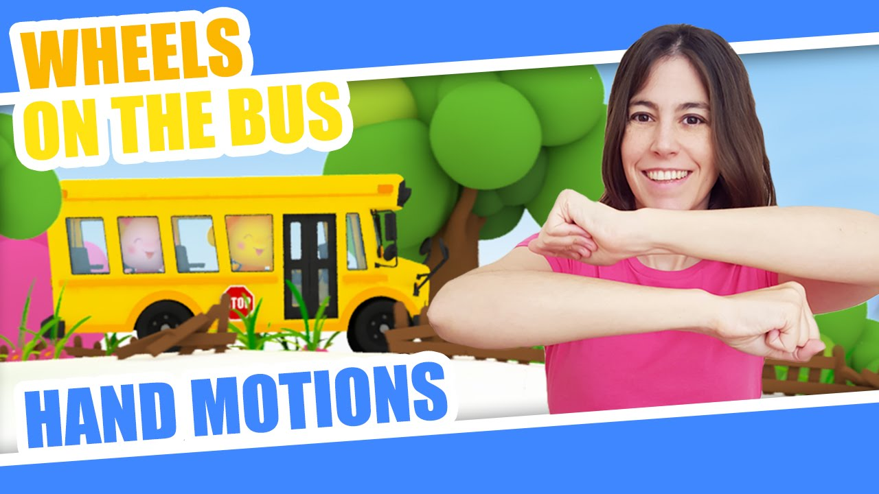 Nursery Rhymes Hand Motions Wheels On The Bus Children