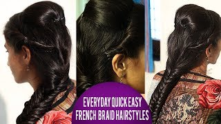 Everyday Quick Easy FRENCH   BRAID  Hairstyles | Latest HairStyle 2018