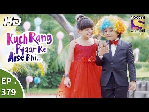 Kuch Rang Pyar Ke Aise Bhi - कुछ रंग प्यार के ऐसे भी - Ep 379 - 11th August, 2017