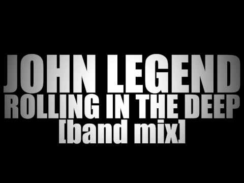 John Legend - Rolling In The Deep (Full Band Mix)