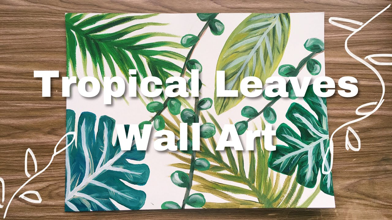 Tropical Leaves Acrylic Painting Youtube Bright coloured tropical leaf pattern with contrasting striped reverse. tropical leaves acrylic painting